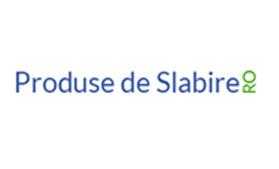 PRODUSE DE SLABIRE